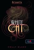 Holly Black: Átokvetők – A Fehér Macska