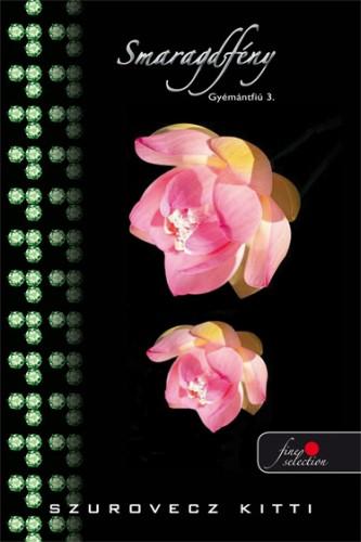 Szurovecz Kitti: Gyémántfiú 3. Smaragdfény