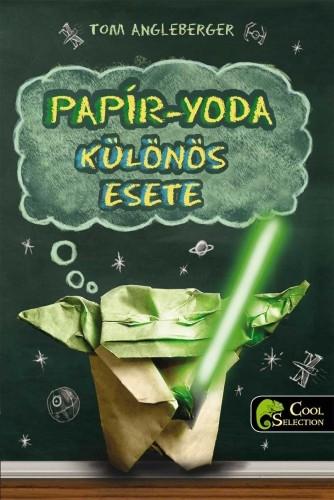 Tom Angleberger: Papír-Yoda különös esete
