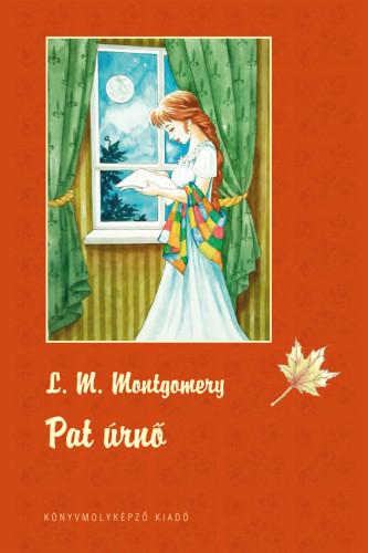 Lucy Maud Montgomery: Pat úrnő