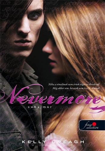 Kelly Creagh: Nevermore – Soha már