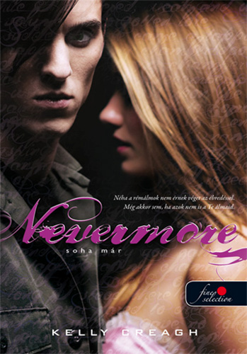 Kelly Creagh: Nevermore – Soha már (Nevermore 1.)