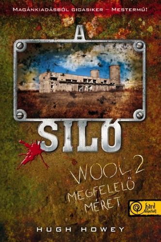 Hugh Howey: A Siló 2 – Megfelelő méret