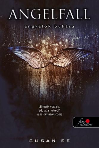 Susan Ee: Angelfall – Angyalok bukása