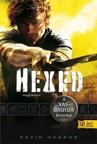 Kevin Hearne: Hexed – Megátkozva