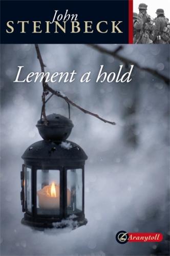 John Steinbeck: Lement a hold