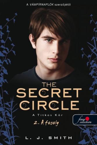 Lisa Jane Smith: Titkos Kör 2. – A fogoly