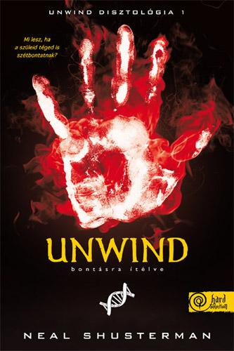 Neal Shusterman: Unwind – Bontásra ítélve