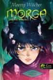 Moony Witcher: Morga, a szél mágusa – A prófécia beteljesül