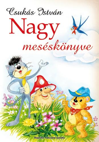 Csukás István: Nagy meséskönyve