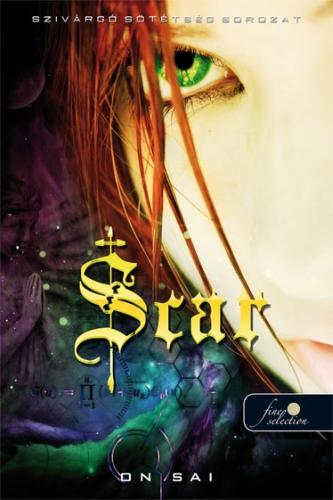 On Sai: Scar (Szivárgó sötétség sorozat I.)