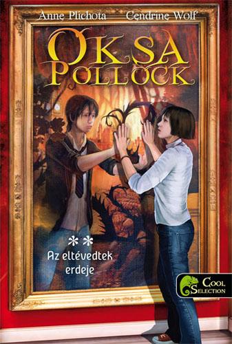 Anne Plichota, Cendrine Wolf: Oksa Pollock 2. Az Eltévedtek Erdeje