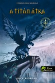 Rick Riordan: Percy Jackson és az olimposziak 3. – A Titán átka