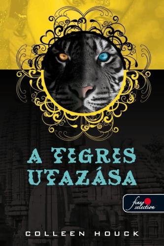 Colleen Houck: A tigris utazása (A tigris átka 3.)