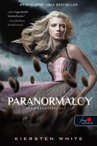 Kiersten White: Paranormalcy – Természetfölötti (Természetfölötti 1.)