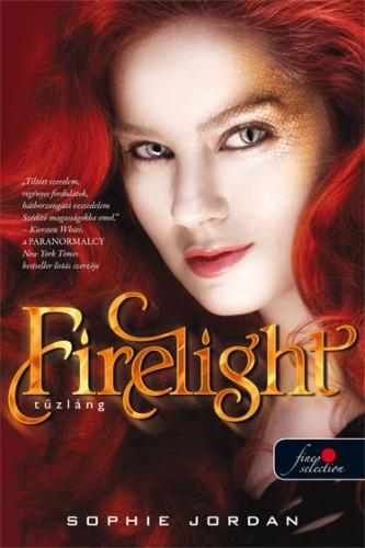 Sophie Jordan: Firelight – Tűzláng (Tűzláng trilógia 1.)