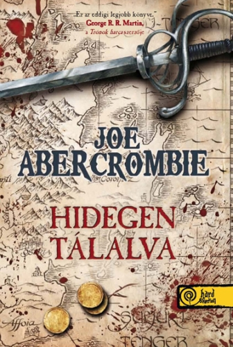 Joe Abercrombie: Hidegen tálalva (First Law World 1.)