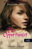 The Opportunist – Szeress,...