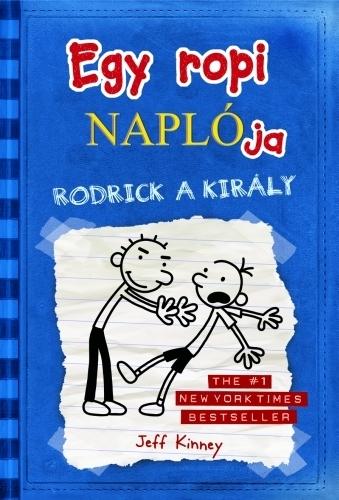 Jeff Kinney: Egy ropi naplója 2. – Rodrick a király