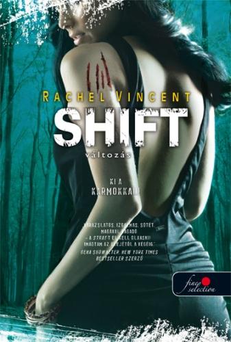 Rachel Vincent: Shift – Változás (Vérmacskák 5.)