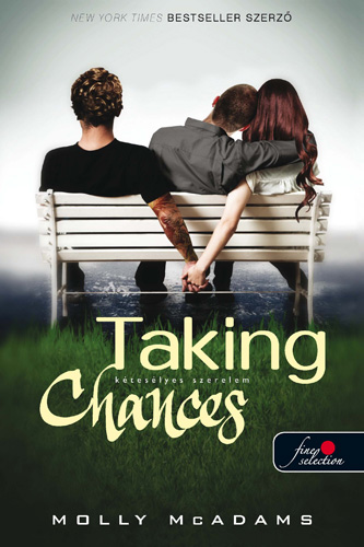 Molly McAdams: Taking Chances – Kétesélyes szerelem