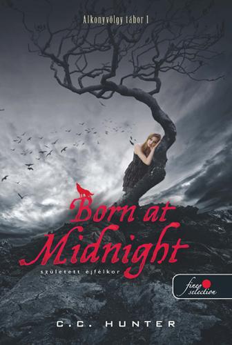 C.C. Hunter: Born At Midnight – Született éjfélkor