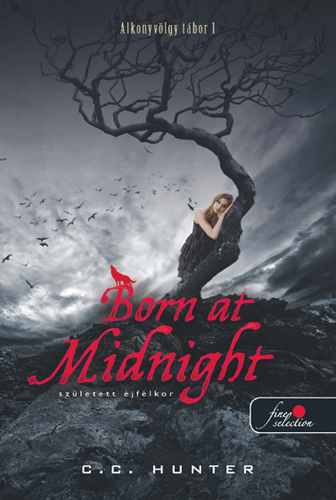 C.C. Hunter: Born At Midnight – Éjfélkor született
