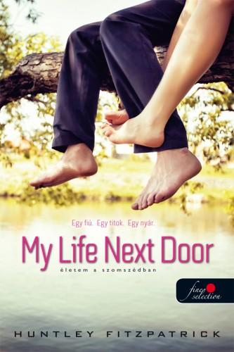 Huntley Fitzpatrick: My Life Next Door – Életem a szomszédban (Stony Bay 1.)