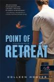 Colleen Hoover: Point of Retreat - Visszavonuló (Szívcsapás 2.)