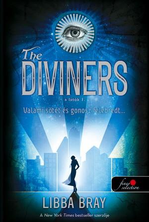 Libba Bray: The Diviners – A látók (A látók I.)