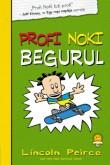 Lincoln Peirce: Profi Noki kalandjai 3. Profi Noki begurul