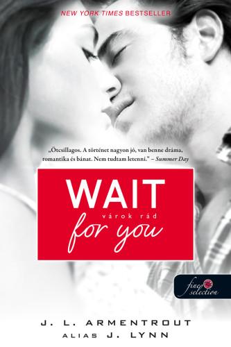 Jennifer L. Armentrout: Wait for you – Várok rád (Várok rád 1.)