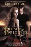 Kresley Cole: Poison Princess - Méreghercegnő (Az Arkánum Krónikák 1.)