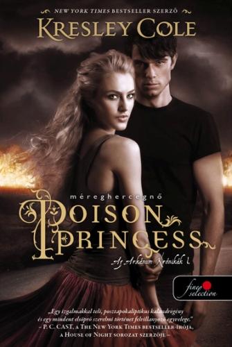 Kresley Cole: Poison Princess – Méreghercegnő (Az Arkánum Krónikák 1.)