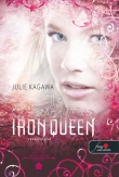 Julie Kagawa: The Iron Queen - Vaskirálynő (Vastündérek 3.)