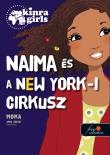 Moka: Kinra Girls 5. Naima és a New York-i cirkusz