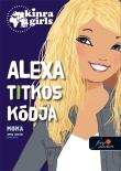 Moka: Kinra Girls 6. Alexa és a titkosírás
