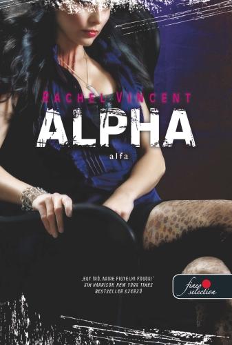 Rachel Vincent: Alpha – Alfa (Vérmacskák 6.)