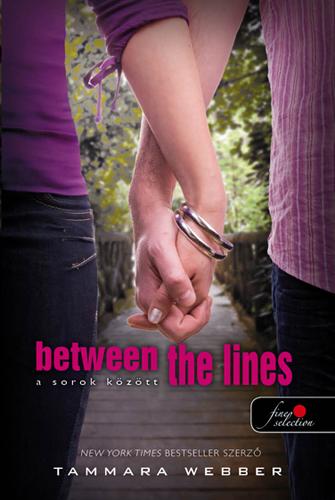 Tammara Webber: Between the Lines –  A sorok között (A sorok között 1.)