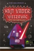 Tom Angleberger: Hajt Vader visszavág (Papír-Yoda 2.)