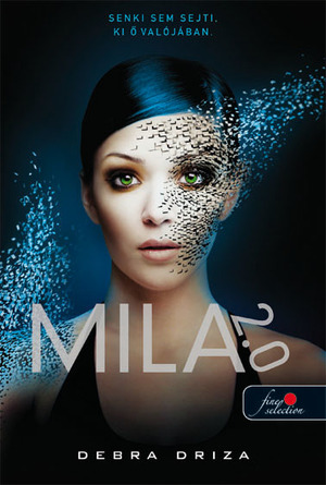 Debra Driza: Mila 2.0
