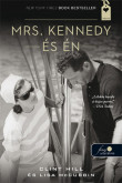 Clint Hill, Lisa McCubbin: Mrs. Kennedy és Én