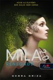 Debra Driza: Renegade - Renegát (Mila 2.0 2.)