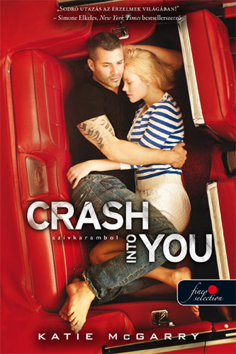 Katie McGarry: Crash Into You – Szívkarambol (Feszülő húr 3.)