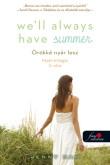 Jenny Han: We'll Always Have Summer - Örökké nyár lesz (Nyár trilógia 3.)