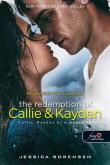 Jessica Sorensen: The Redemption of Callie and Kayden - Callie, Kayden és a megváltás (Véletlen 2.)