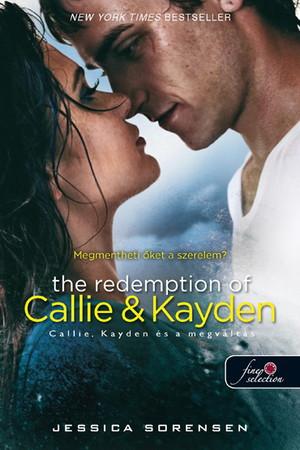 Jessica Sorensen: The Redemption of Callie and Kayden – Callie, Kayden és a megváltás (Véletlen 2.)