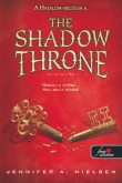 Jennifer A. Nielsen: The Shadow Throne - Az Árnytrón (Hatalom trilógia 3.)