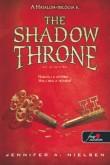 Jennifer A. Nielsen: The Shadow Throne - Az Árnytrón (Hatalom trilógia 3.)