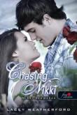 Lacey Weatherford: Chasing Nikki - Nikki nyomában (Nikki nyomában 1.)